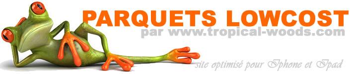Parquets LowCost - Destockage parquet
